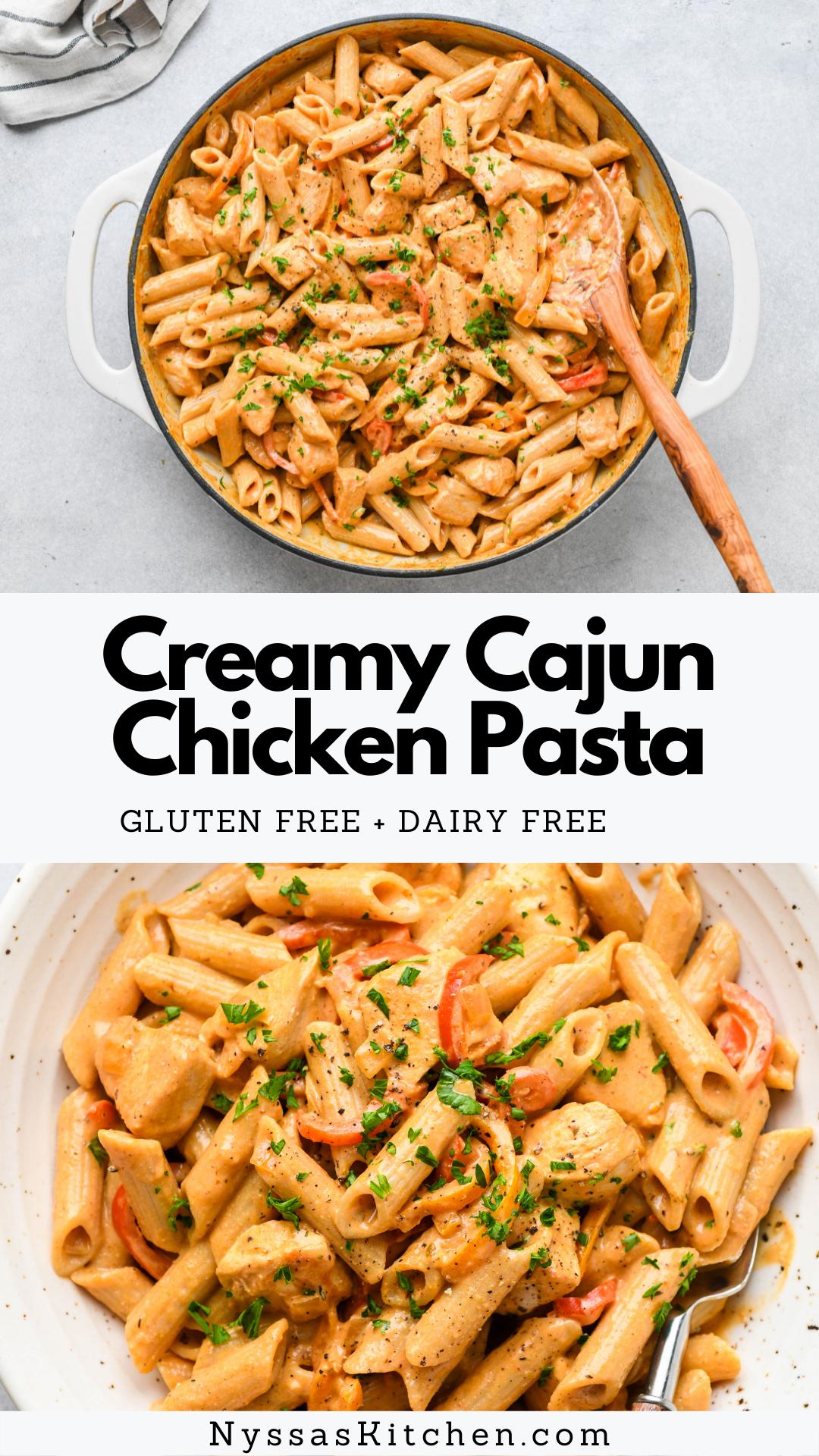 Creamy Cajun Chicken Pasta {gluten free + dairy free}